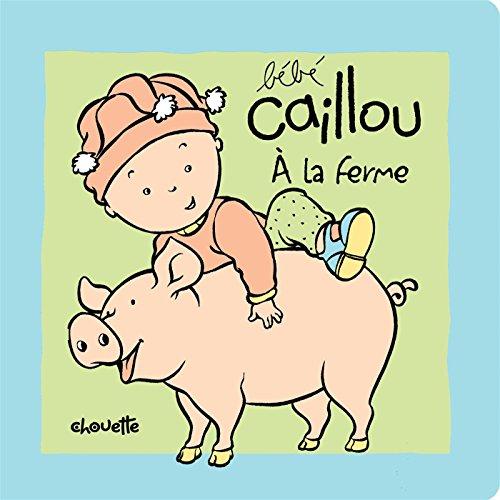 Bébé Caillou (French Edition): Tip?o