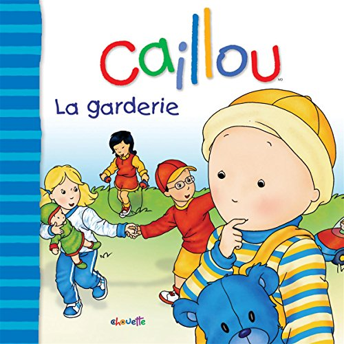 9782894506554: Caillou (French Edition)