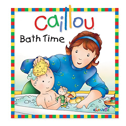 9782894506752: Caillou: Bath Time (Little Dipper)