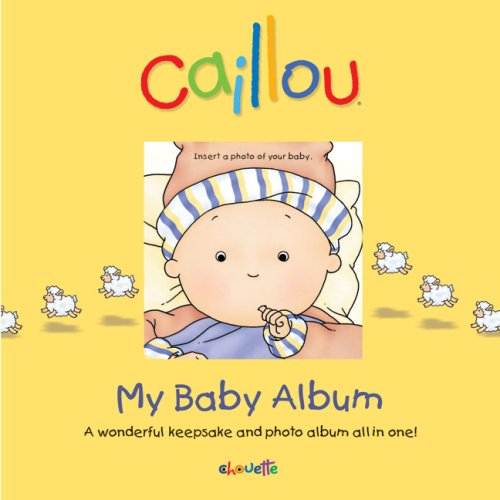 9782894507155: Caillou: My Baby Album