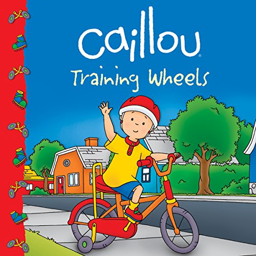 9782894507469: Caillou: Training Wheels (Clubhouse)