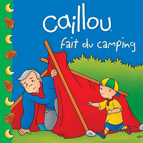 9782894508480: Caillou fait du camping