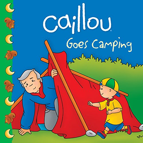 9782894508565: Caillou Goes Camping (Clubhouse)