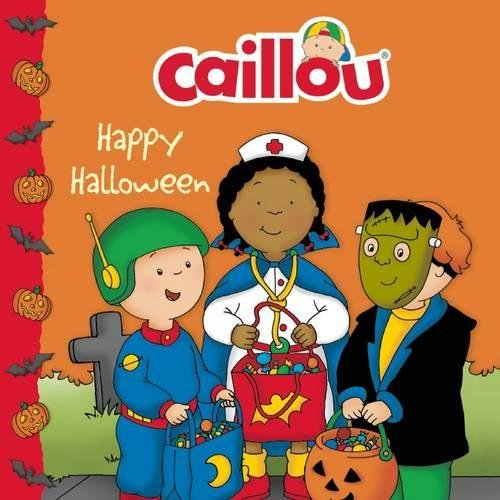 9782894509326: Caillou: Happy Halloween (Clubhouse)