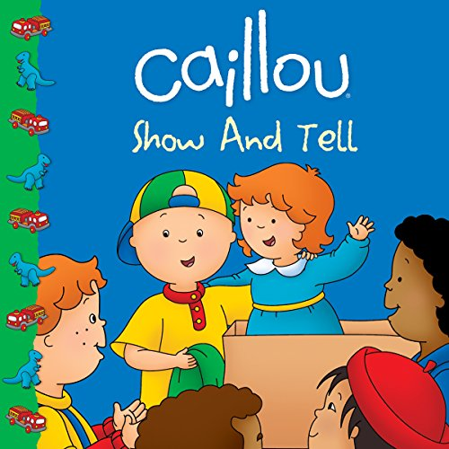 9782894509463: Caillou: Show and Tell (Clubhouse)