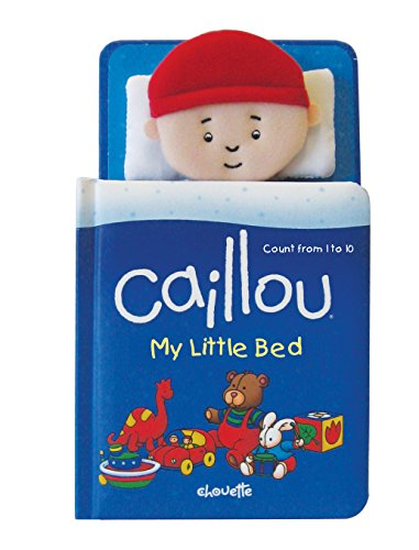 9782894509517: Caillou: My Little Bed: Count from 1 to 10