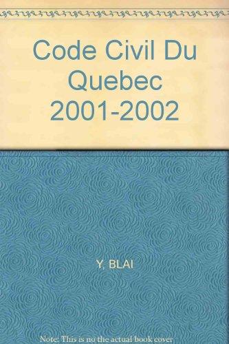 9782894515013: Code civil du Québec: Édition critique = Civil Code of Québec : a critical edition (French Edition)