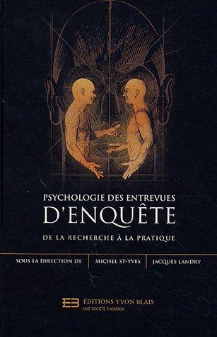 9782894517703: psychologie des entrevues d'enquete de la recherche a la pratique