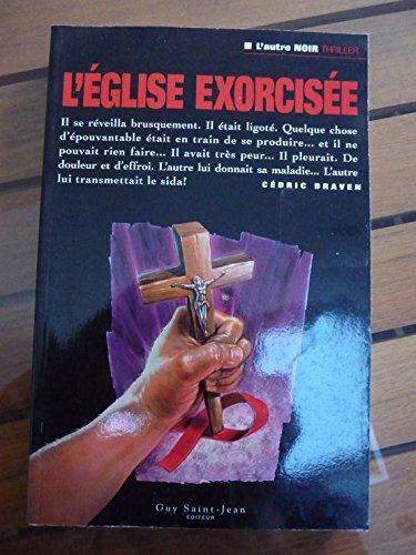 9782894550205: L'EGLISE EXORCISEE