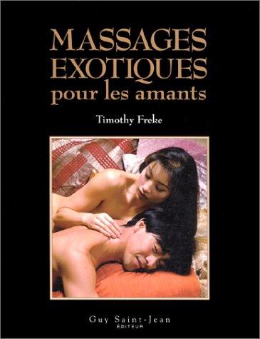 Massages exotiques pour Aman: Freke, Timothy