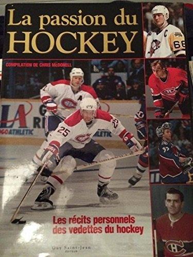 9782894550410: La Passion du hockey