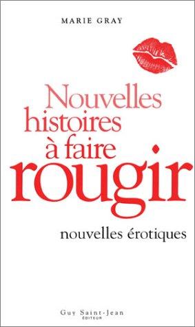 9782894551073: Nouvelles histoires a faire rougir (French Edition)