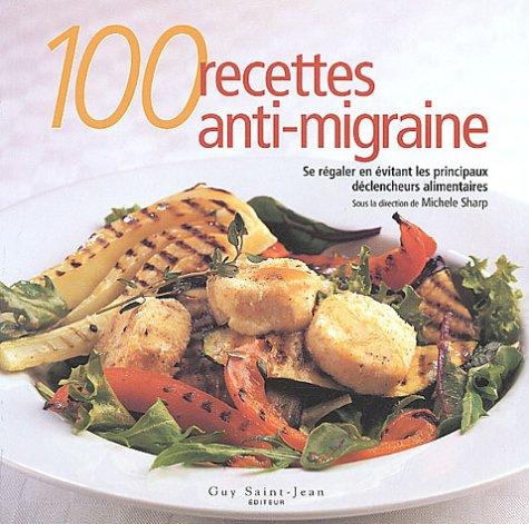9782894551301: 100 recettes anti-migraines