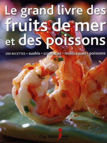 Grand Livre des Fruits de Mer et: Richard Carroll