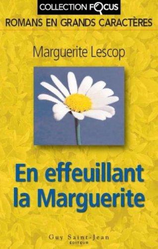 9782894552704: En effeuillant la Marguerite