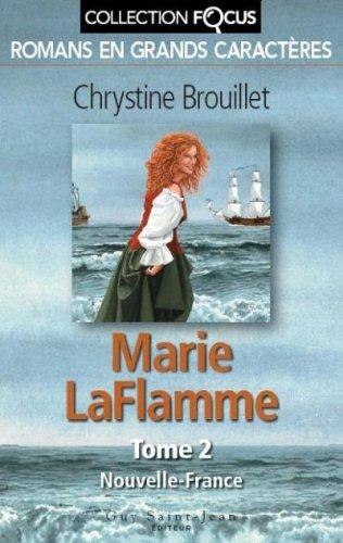9782894552957: MARIE LAFLAMME T. 2 : NOUVELLE-FRANCE