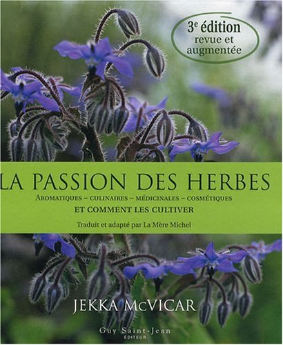 La passion des herbes (French Edition) (289455298X) by [???]