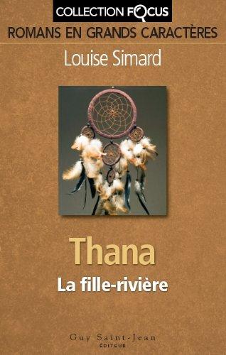 9782894553329: Thana : La fille-rivière