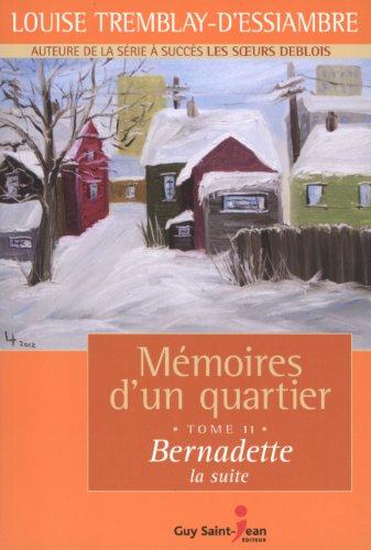 9782894554838: Mémoires d'un quartier T.11 Bernadette