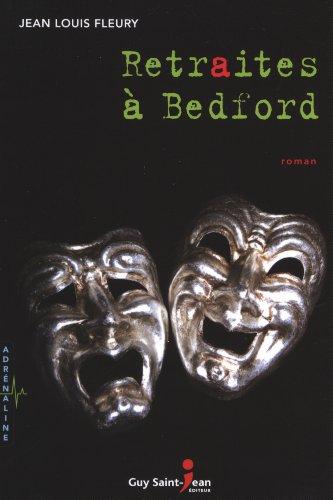 Retraites ? Bedford: Jean Louis Fleury