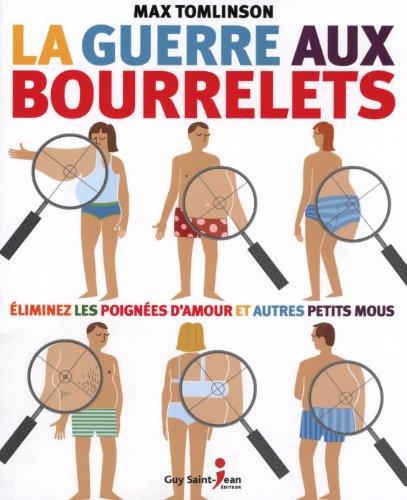 9782894555903: Guerre aux bourrelets (French Edition)