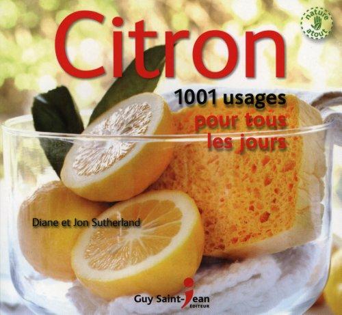 CITRON - 1001 USAGE POUR TOUS LES JOURS: SUTHERLAND DIANE