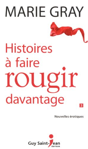 HISTOIRES A FAIRE ROUGIR DAVANTAGE: GRAY MARIE