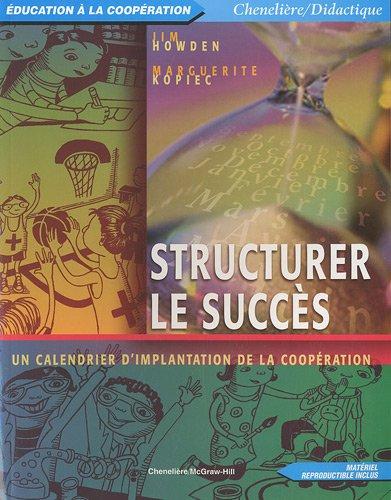 9782894611302: Structurer le succ�s : Un calendrier d'implantation de la coop�ration