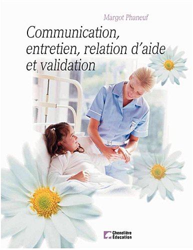 9782894618578: communication, entretien relation d'aide et validation