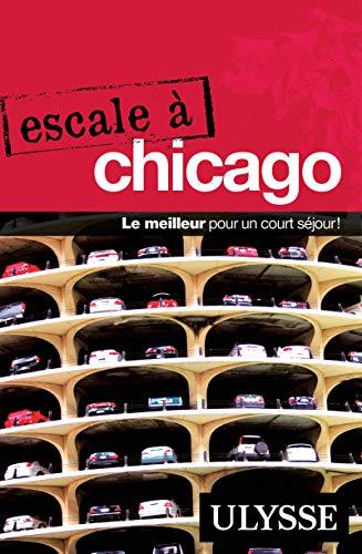 9782894644409: Escale � Chicago