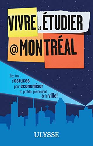 9782894644591: Vivre et étudier à Montréal