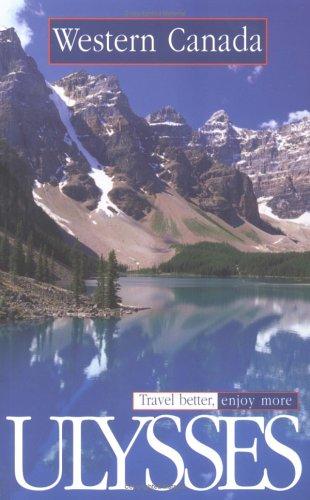 Ulysses Travel Guide Western Canada: Ulysses Travel Guide Phrasebooks