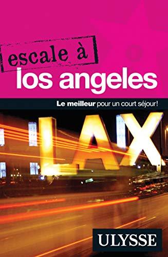 9782894646014: Escale � Los Angeles