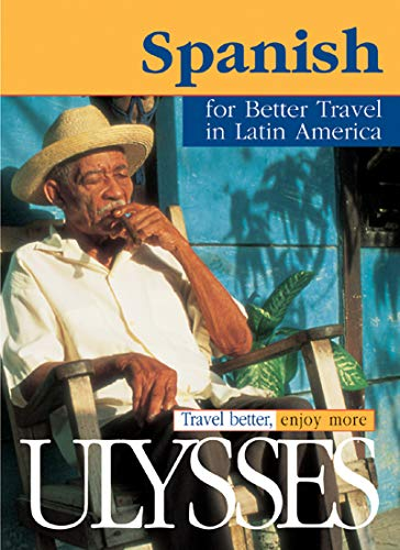 SPANISH FOR BETTER TRAVEL IN LATIN AMERICA: LANGLOIS CLAUDE-VICTOR