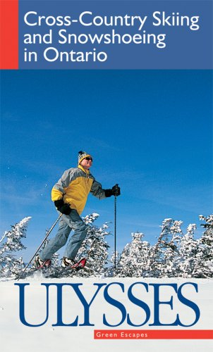 CROSS-COUNTRY SKIING AND SNOWSHOEING IN ONTARIO: ARIAL TRACEY