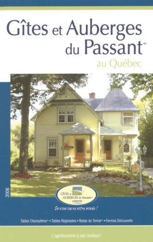 G?tes et Auberges du Passant au Qu?bec: Diane Drapeau; Isabelle Trudeau; Pascal Biet; Diane ...