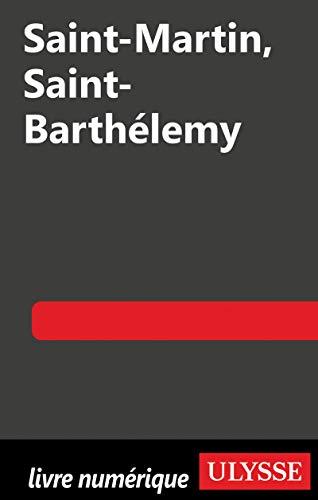 9782894647899: Saint-Martin, Saint-Barthélémy 6e édition