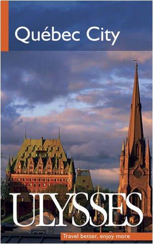 9782894648346: Quebec City (Ulysses Travel Guides)