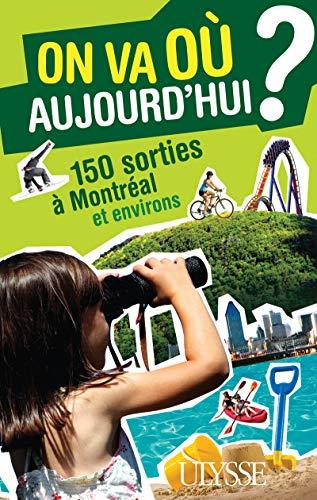 On va où aujourd'hui ? (French Edition): Alain Demers
