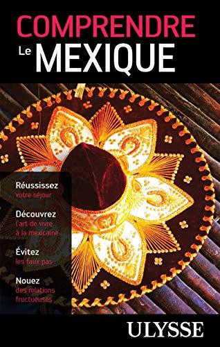 COMPRENDRE LE MEXIQUE: COLLECTIF