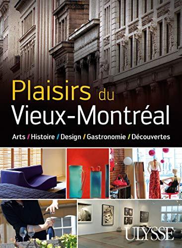 Plaisirs du Vieux-Montréal (French Edition): Julie Brodeur