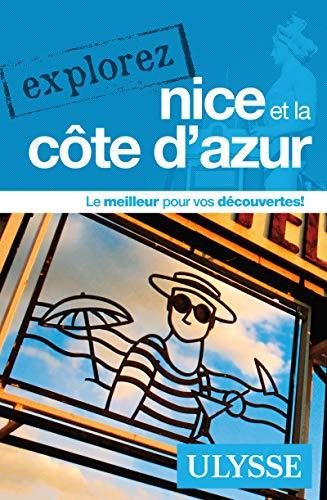 9782894649503: Explorez Nice et la Côte d'Azur