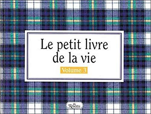 9782894660027: Le petit livre de la vie : manuel d'instructions. 3