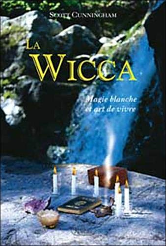 La wicca (9782894660195) by Cunningham, Scott