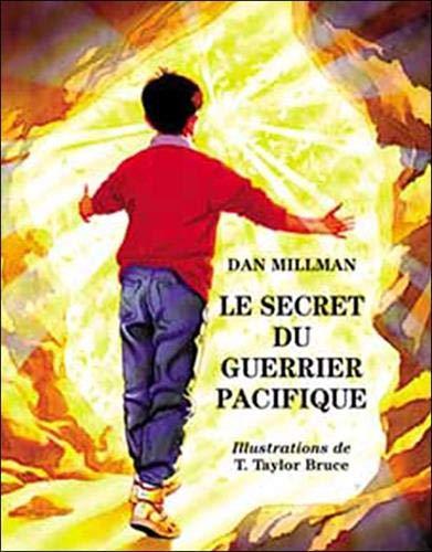9782894660256: Le secret du guerrier pacifique : Une histoire de courage et d'amour