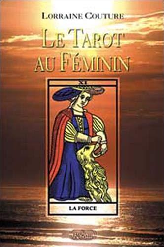 Le tarot au féminin - Lorraine Couture