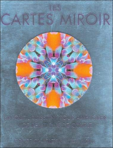 9782894660843: Les cartes miroir : Un outil puissant pour am��liorer vos relations de couple