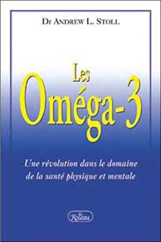 9782894661123: Les Oméga-3 : Une révolution dans le domaine de la santé mentale