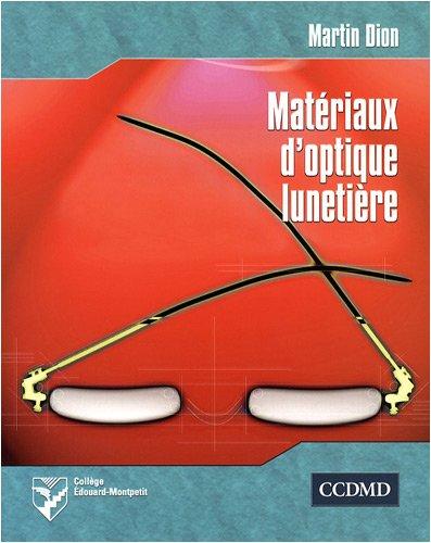 Matériaux d'optique lunetière (French Edition): Martine Dion