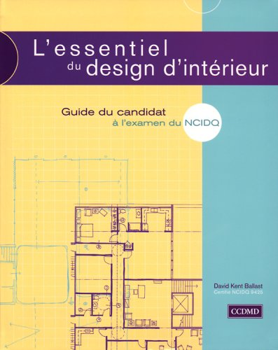 L'essentiel Du Design D'interieur Guide Du Candidat a L'examen Du Ncidq: David Kent ...